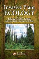Invasive Plant Ecology