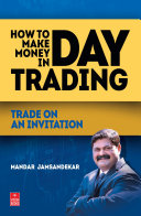 How to Make Money in Day Trading