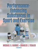 Performance enhancing Substances in Sport and Exercise