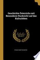 Geschichte Österrichs Mit Besonderer Rucksicht Auf Das Kulturleben