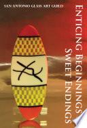 Entiching Beginnings & Sweet Endings