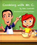 Cooking with Mr  C