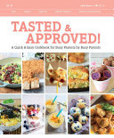 Tasted   Approved  A Quick   Easy Cookbook for Busy Parents by Busy Parents