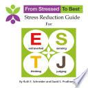 ESTJ Stress Reduction Guide