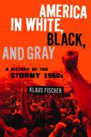 America in White, Black, and Gray [Pdf/ePub] eBook