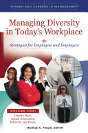 Managing Diversity in Today's Workplace: Strategies for Employees and Employers [4 volumes]