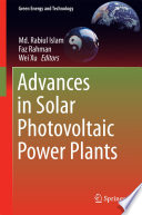 Advances in Solar Photovoltaic Power Plants Book