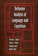 Behavior Analysis of Language and Cognition