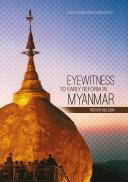 Eyewitness to Early Reform in Myanmar