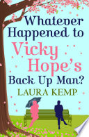 Whatever Happened to Vicky Hope's Back Up Man? Book Cover