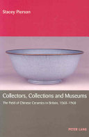 Collectors, Collections and Museums