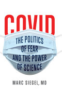 Covid  The Politics of Fear and the Power of Science
