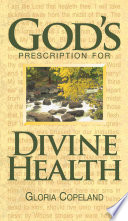 God's Prescription for Divine Health