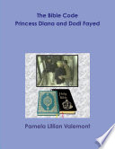 The Bible Code Princess Diana And Dodi Fayed