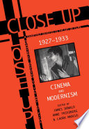 Close Up  Cinema And Modernism