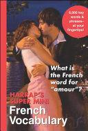 Harrap s Super Mini French Vocabulary