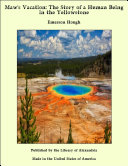 Maw's Vacation: The Story of a Human Being in the Yellowstone [Pdf/ePub] eBook