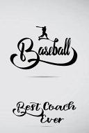 Baseball Best Coach Ever
