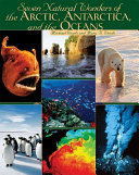 Seven Natural Wonders of the Arctic  Antarctica  and the Oceans