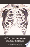 A Practical Treatise on Medical Diagnosis