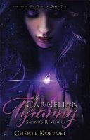 The Carnelian Tyranny Pdf/ePub eBook