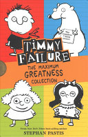 Timmy Failure  The Maximum Greatness Collection Book