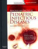 Principles and Practice of Pediatric Infectious Disease