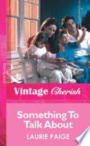 Something To Talk About  Mills   Boon Vintage Cherish