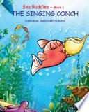 Sea Buddies   Book 1   THE SINGING CONCH Book PDF