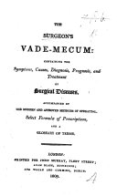 Pdf The Surgeon's Vade-mecum: Containing the Symptoms, Causes, Diagnosis, Prognosis, and Treatment of Surgical Diseases, Etc