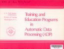 Training and Education Programs in Automatic Data Processing  ADP