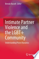 Intimate Partner Violence and the LGBT  Community Book