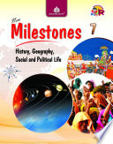 New Milestones Social Science – 7 (History, Geography, Social and Political Life)