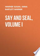 Say and Seal  Volume I
