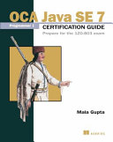 Cover of OCA Java SE 7 Programmer I Certification Guide