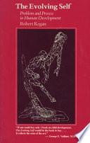 """The Evolving Self"" by Robert KEGAN"