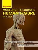 Modeling The Ecorche Human Figure in Clay