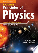 S. Chand's Principles Of Physics For XI