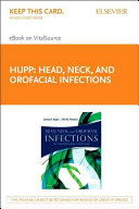 Head  Neck and Orofacial Infections   Pageburst E book on Vitalsource Retail Access Card