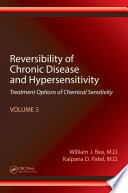 Reversibility of Chronic Disease and Hypersensitivity  Volume 5 Book