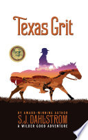 Texas Grit (The Adventures of Wilder Good #2)