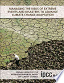 Managing The Risks Of Extreme Events And Disasters To Advance Climate Change Adaptation Book PDF