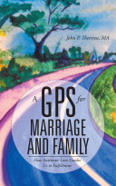 A Gps for Marriage and Family