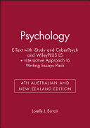 Psychology 4th Australian and New Zealand Edition E Text with iStudy and CyberPsych and WileyPLUS LS   Interactive Approach to Writing Essays 4E Pack Book