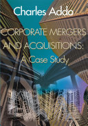 Corporate Mergers and Acquisitions