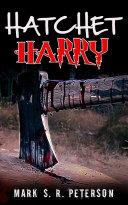 Hatchet Harry (A Suspense Short Story) Pdf/ePub eBook