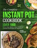 The Complete Instant Pot Cookbook Book