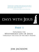 Days with Jesus Part 1