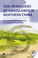 Soil Nematodes of Grasslands in Northern China Book