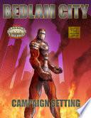 Bedlam City Savage Worlds Edition